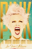 P!nk - P!nk The Truth About Love Tour: Live from Melbourne  artwork