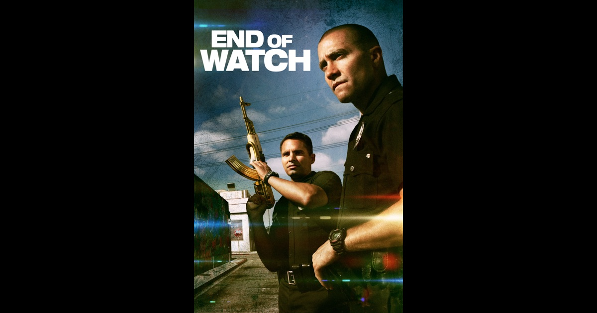 End Of Watch On Itunes