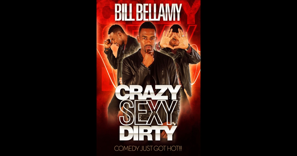 Bill bellamy crazy sexy dirty images 86