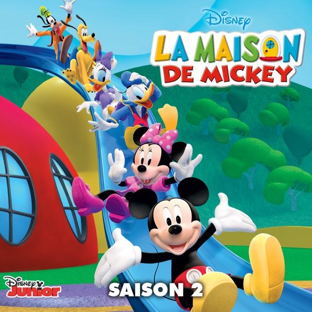 la maison de mickey saison 2 sur itunes