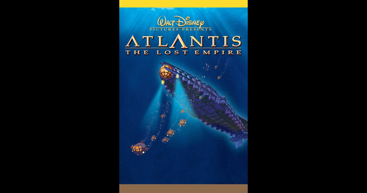 atlantis the lost empire on itunes. Black Bedroom Furniture Sets. Home Design Ideas