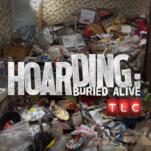 Hoarding buried alive season 8 on itunes - Tlc house shows ...