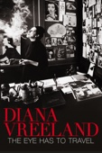 Diana Vreeland - The Eye Has to Travel