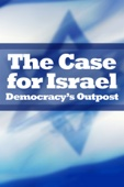 The Case for Israel - Democracy's Outpost