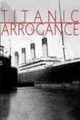 Titanic Arrogance Full Movie Arab Sub