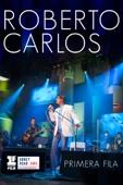 Roberto Carlos: Primera Fila