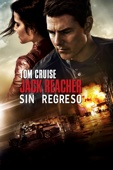 Jack Reacher: Sin regreso - Edward Zwick