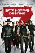Sete Homens e um Destino (2016) Full Movie