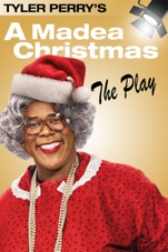 Tyler Perry's A Madea Christmas - The Play on iTunes