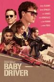 Baby Driver - Edgar Wright
