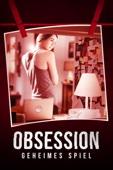 Obsession: Geheimes Spiel