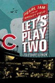 Pearl Jam: Let's Play Two