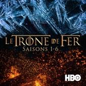 Game of Thrones (Le Trône de fer), Saisons 1-6 (VOST)