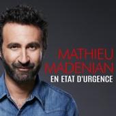 Mathieu Madenian en Etat d'Urgence