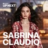 Up Next: Sabrina Claudio, Up Next: Sabrina Claudio