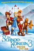 Die Schneekönigin 3: Feuer und Eis