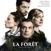 La forêt, Saison 1