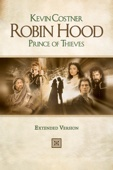 Robin Hood: Prince of Thieves (Extended Version)