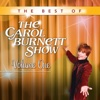 The Best of The Carol Burnett Show: Vol. 1, Episode 1 - The Best of The Carol Burnett Show Cover Art
