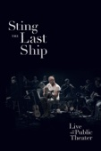 Sting: The Last Ship - Live At the Public Theater
