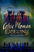 Celtic Woman: Destiny