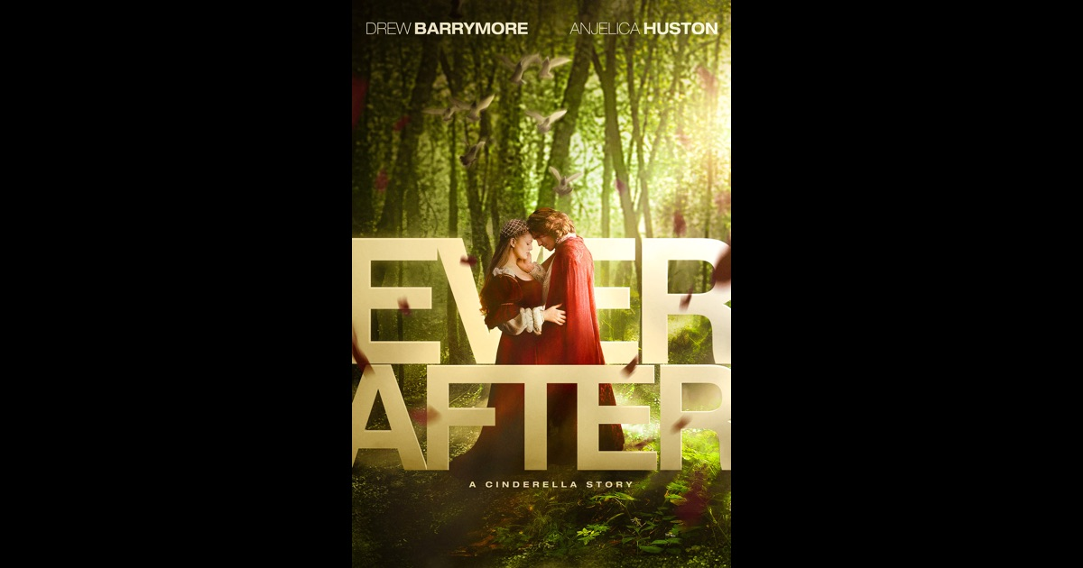 Ever After: A Cinderella Story (1998) - Rotten Tomatoes