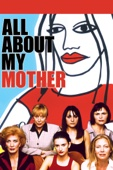All About My Mother Full Movie English Subbed