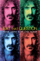 Eat That Question - Frank Zappa in His Own Words (iTunes)