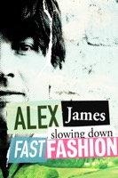 Alex James: Slowing Down Fast Fashion (iTunes)