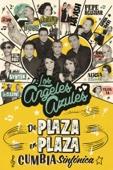 Los Ángeles Azules - Los Ángeles Azules: De Plaza En Plaza  artwork