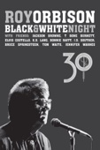 Roy Orbison - Roy Orbison: Black & White Night 30  artwork