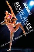 Alvin Ailey American Dance Theater - Chroma, Grace, Takademe, Revelations