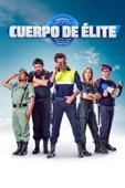 Cuerpo de Elite Full Movie English Sub
