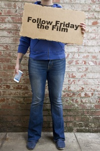 Follow Friday the Film