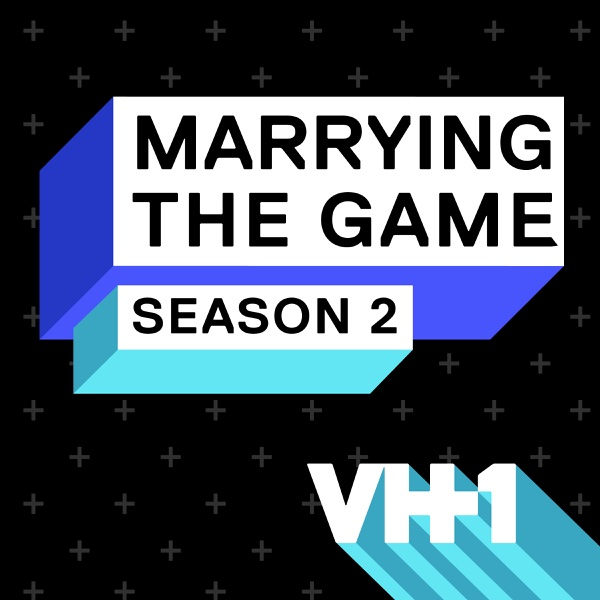 Marrying the Game TV Show: News, Videos, Full Episodes and ...
