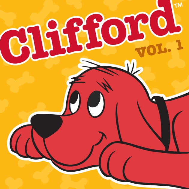 clifford the big red dog vol 1 on itunes