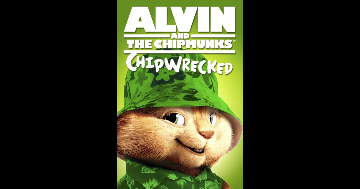 alvin and the chipmunks chipwrecked on itunes