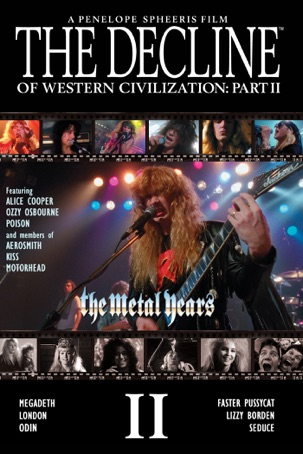 The Decline of Western Civilization: Part II - The Metal Years