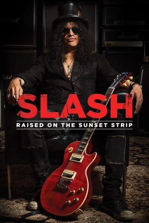 Slash - Raised On the Sunset Strip