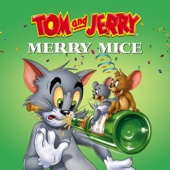 Tom and Jerry: Merry Mice - Tom and Jerry Cover Art